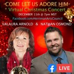"""""""Come Let Us Adore Him"""" with Nathan Osmond & Valaura Arnold"""