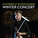 An Evening at McCune Mansion: Winter Concert