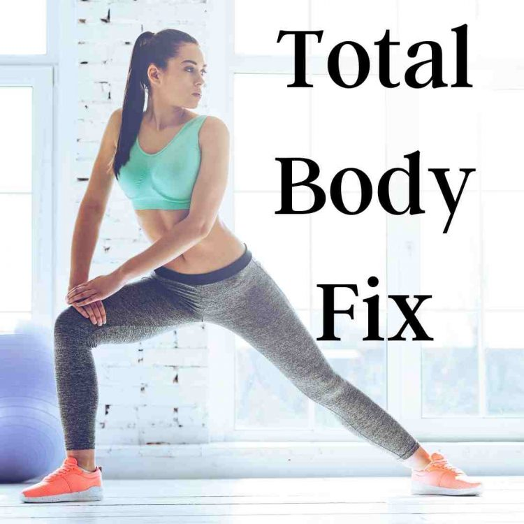 Total Body Fix Class