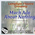 Much Ado About Nothing: A Shakespearean play with music- RESCHEDULED
