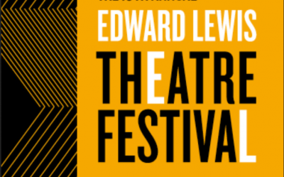 12th Annual Edward Lewis Theatre Festival- VIRTUAL...