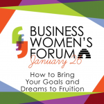 Business Women's Forum: Visualize Your 2021: How to Bring Your Goals and Dreams to Fruition
