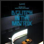 A Glitch in the Matrix (Virtual Cinema)