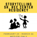 Storytelling Sr. Rec Center Residency