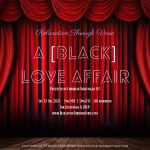 Relaxation Through Verse: a [Black] Love Affair
