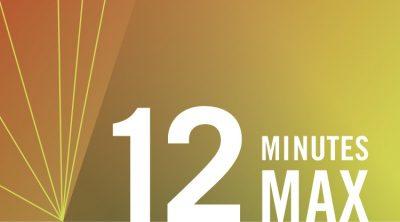 12 Minutes Max