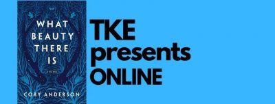 TKE presents ONLINE | Cory Anderson | What Beauty There Is