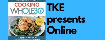 TKE presents ONLINE | Melissa Urban | COOKING WHOL...
