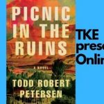 TKE presents ONLINE | Paisley Rekdal | Appropriate & Todd Robert Peterson | Picnic in the Ruins