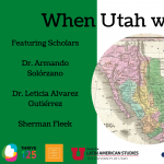 Thrive 125: When Utah was Mexico