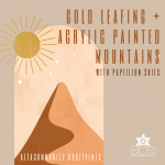 Gold Leafing + Acrylic Painted Mountains