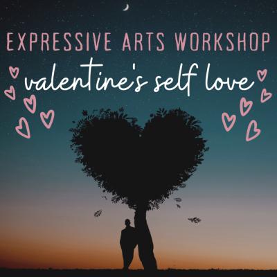Expressive Arts Workshop: Valentine's Self Love