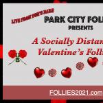 Follies - Valentine's Livestream