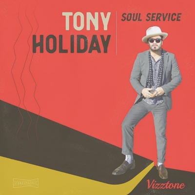 Tony Holiday - Soul Service Tour
