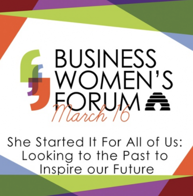Business Women's Forum 2021-She Started It For All of Us: Looking to the Past to Inspire our Future