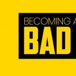 Becoming a Bona Fide Bad Guy
