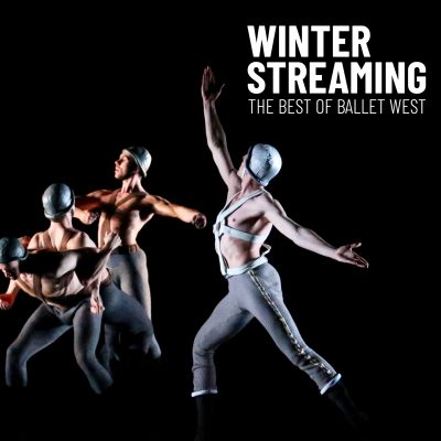 Winter Streaming: The Best of Ballet West