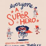 Children Jubilee: Everyone a Superhero