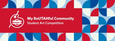 My BeUTAHful Community Student Art Competition