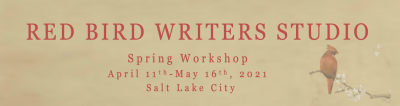 Red Bird Writers Studio Spring 2021 Workshop