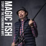Magic Fish: The Story of the Fisherman and His Wife