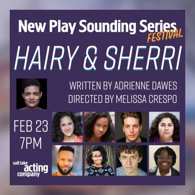 New Play Sounding Series Festival: HAIRY & SHERRI by Adrienne Dawes
