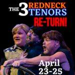 The 3 Redneck Tenors Return