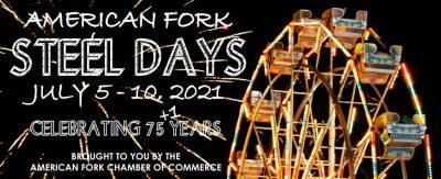 American Fork Steel Days 2021