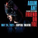 Adam Ant: Friend or Foe Tour- POSTPONED