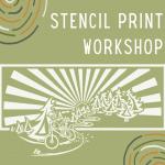 Stencil Print Workshop