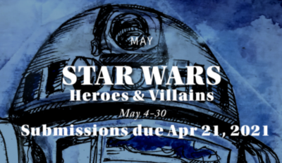 Star Wars / Heroes and Villains: Call for Artists