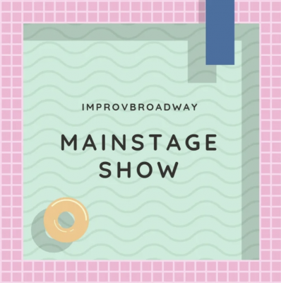 ImprovBroadway Mainstage Show