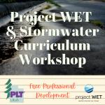 Project WET & Stormwater Curriculum Workshop