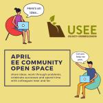 April Utah EE Community Open Space