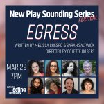 NPSS Festival: EGRESS by Melissa Crespo & Sarah Saltwick