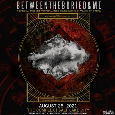 Between The Buried and Me @ The Complex - RESCHEDULED