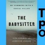 TKE ONLINE | Liza Rodman & Jennifer Jordan | The Babysitter: My Summers with a Serial Killer