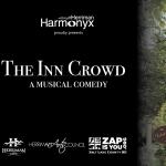 Herriman Harmonyx Musical Comedy, The Inn Crowd