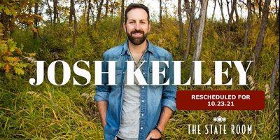 Josh Kelley- RESCHEDULED