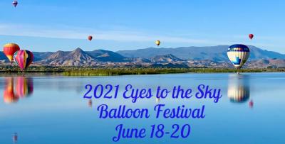 2021 Eyes to the Sky Balloon Festival