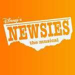 Disney's NEWSIES the Musical