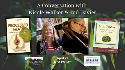 A Conversation with Nicole Walker and Tod Davies