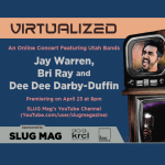 Virtualized: Jay Warren, Bri Ray and Dee Dee Darby Duffin