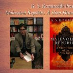 Virtual event with K.S. Komireddi, Malevolent Republic: A Short History of the New India