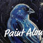 Lights Out Launch Virtual Paint Along