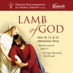 Lamb of God, Presented by Draper Philharmonic & Choral Society