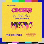 Cinders: No One's Home - Album Release Show