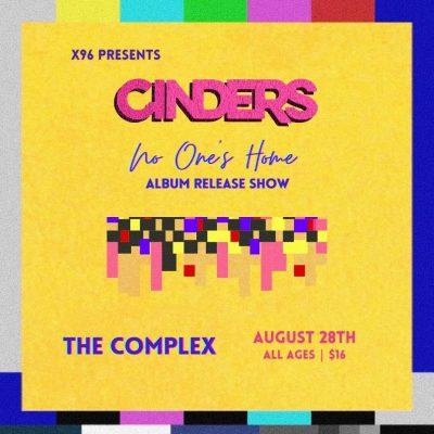 Cinders: No One's Home - Album Release Show
