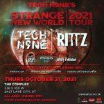 Tech N9NE: Strange New World 2021 Tour (New Date)