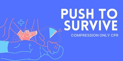 Push to Survive - Compression Only Cpr